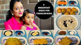 5 BREAKFAST RECIPES (for 2+ toddler)/Indian Toddler & Kids Breakfast Recipes/Weight Gain Baby Food