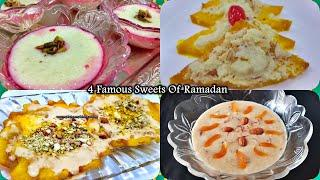 4 Famous Sweets Recipe For Ramadan | Iftar and Sehri Recipe