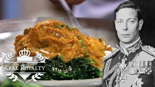 The Royal Family's Favourite Meals From The Empire | Royal Recipes| Real Royalty