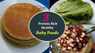 Baby Food || 3 Protein Rich & Weight gain Baby foods for 12 months Children