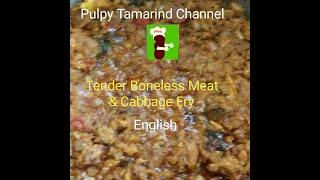 Tender Boneless Meat and Cabbage Fry in English #pulpytamarindchannel