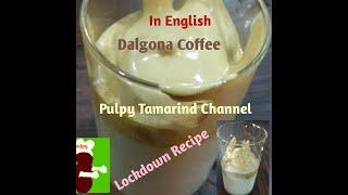 Korean Dalgona Coffee in English#pulpytamarindchannel