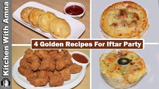 4 Golden Recipes For Iftar Party | 2020 Ramadan Recipes | Kitchen With Amna