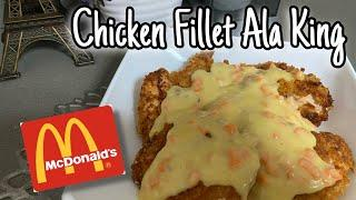 McDonalds Chicken Fillet Ala King | Super Easy Recipe | Party Food Idea