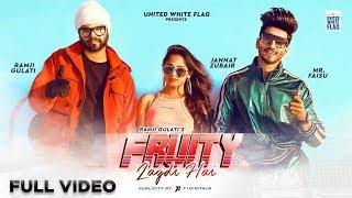 Fruity Lagdi Hai (Full Video) | Ramji Gulati Ft. Jannat Zubair & Mr Faisu | United White Flag