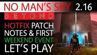 No Man's Sky Beyond 2.16 & Weekend Community Event Let's Play | Patch Notes | New Lore Mission