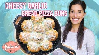 How To Make Cheesy Garlic Bread Pizza Buns With Tara | Bake In
