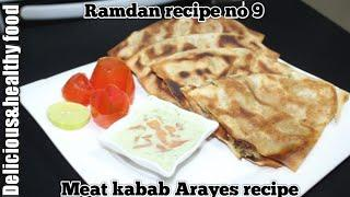 Meat kebab Arayes recipe/lunch &dinner/ramdan recipe no9 by delicious&healthy food