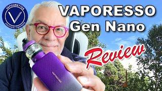 VAPORESSO GEN NANO review, tutorial & How to. DL & MTL use. 2000mAh battery, variety of coils.
