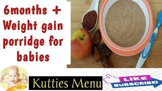 Weight gaining baby food breakfast/snacks recipe for 6 months | Ragi,dates & apple porridge for baby