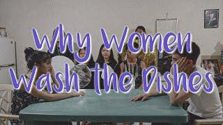 WHY WOMEN WASH THE DISHES || von jedrick