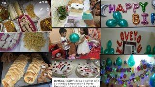 Birthday party ideas | dawat Snacks | Birthday Decoration | Party Decorations and party snacks ideas