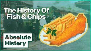 How Trains Made Fish & Chips A British Tradition | Full Steam Ahead EP3 | Absolute History