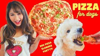 PIZZA FOR DOGS! Dog Pizza Slumber Party! Homemade Dog Food Recipe!