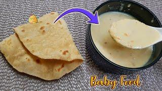 Instant & quick Baby Food || Chapati & Milk baby food recipe