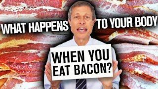 What Happens To Your Body When You Eat Bacon