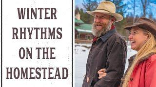 WINTERTIME ON THE HOMESTEAD - THE HOMESTEADING FAMILY
