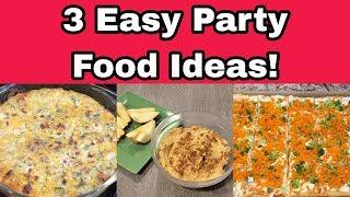3 EASY PARTY FOOD IDEAS | FINGER FOOD | PARTY SNACK RECIPES