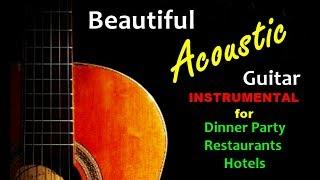Background music, Dinner music, dinner party music, instrumental, relaxation music, acoustic, guitar