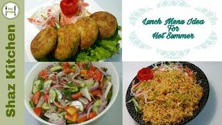 Lunch Menu Idea For Hot Summer|Pakistani Lunch Idea|Easy Summer Lunch Recipe(In Urdu)By Shaz Kitchen