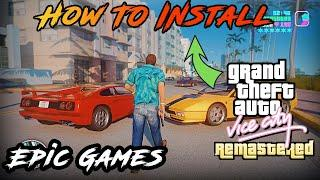 How To install GTA Vice City Remastered 2020 | Epic Games | GTA 5 Mods