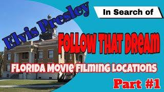 Elvis Presley Follow That Dream Florida Film Sites Long Version Part #1 of 4 The Spa Guy