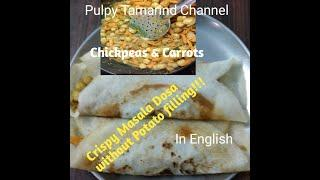 Different spicy masalaá Dosa in English #pulpytamarindchannel