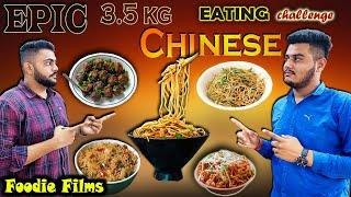 EPIC 3.5 KG CHINESE FOOD EATING CHALLENGE | FOOD COMPETITION | food challenge