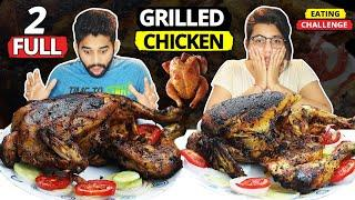 2 FULL GRILLED CHICKEN EATING CHALLENGE | FULL GRILLED CHICKEN COMPETITION | Food Challenge