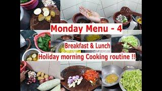 Monday menu - 4 | Breakfast & Lunch | Morning Cooking routine !!