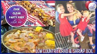 Cook with Me Low Crab & Shrimp Country Boil | Party Prep & After Party Clean up | 4th of July Meal