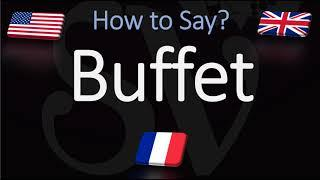 How to Pronounce Buffet? (CORRECTLY)