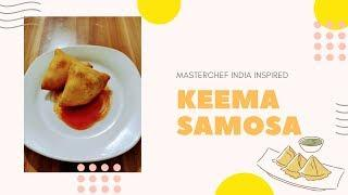 MasterChef India Recipe - Chicken Keema Samosa