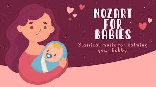 Classical piano music for your sweet baby ♥️BABY MOZART ♥️lullabies for babies to go to sleep