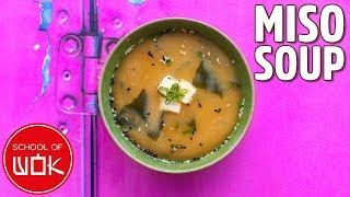 The Easiest Miso Soup Recipe Ever! | Wok Wednesdays