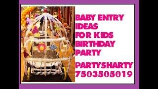 Baby entry cart for birthday party