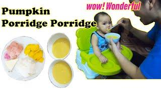 Baby food recipes || Pumpkin Porridge Porridge || Height development & tasty baby food