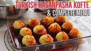 Turkish Hasan Pasha Kofte (Meatball With Potato Puree) & Menu Ideas