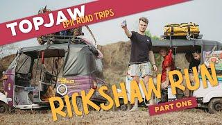 RICKSHAW RUN - EPIC INDIAN ROAD TRIP