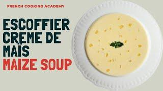 Explaining the various soup types in French cooking | Example how to make a roux based corn soup.
