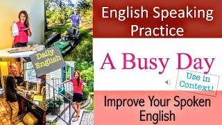 A Busy Day | Household Chores | English Conversation Practice