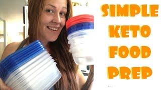 KETO MEAL PREP MADE EASY | Achievable for all