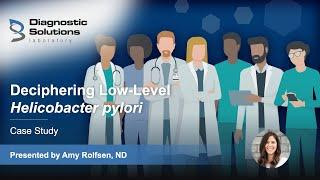 Deciphering Low-Level Helicobacter pylori - Case Study