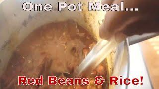 Red Beans & Rice Cooked w/Smoked Rib Meat!  One Pot Meals!