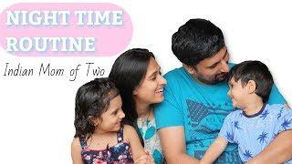 Mom Night Time Routine 2020 with 2 Toddlers | Dinner Routine + Recipe |Indian Stay at Home Mom