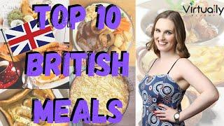 Top 10 British Meals You Need To Try (Intermediate English)