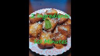 2 Ingredients Sweet Recipe made in 10 mins | Sweet Toast Recipe | Easy Cooking Recipes
