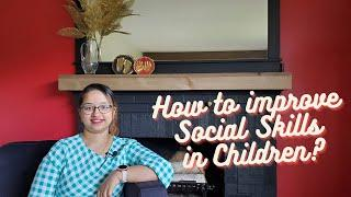 How to improve Social skills in children?| MomCafe