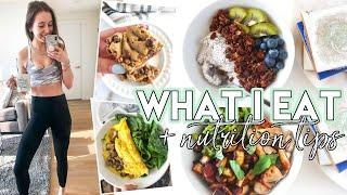 WHAT I EAT IN A DAY: healthy, fast, easy meals & nutrition tips