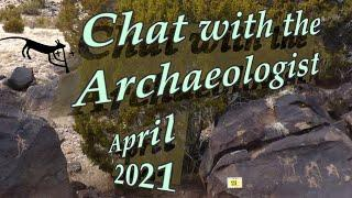 Chat with the Archaeologist, April 2021